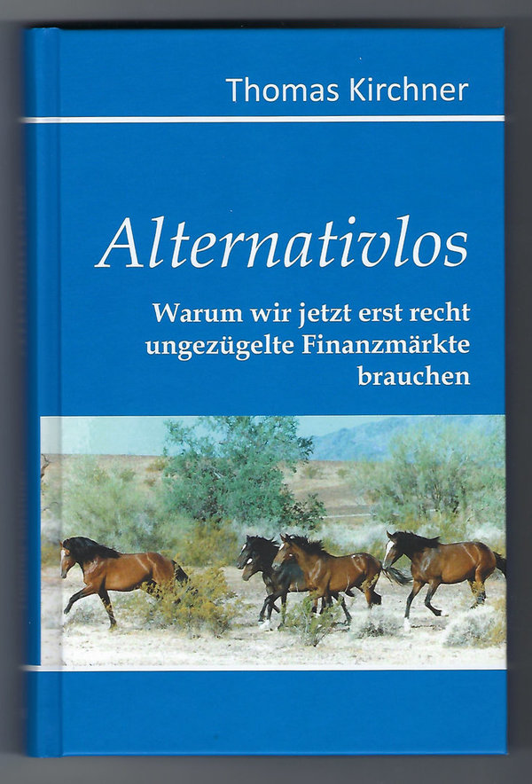 Thomas Kirchner:  Alternativlos